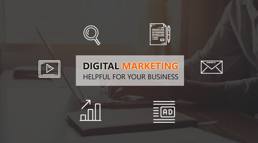 Why Is Digital Marketing Helpful For Your Business?