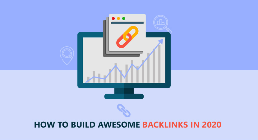 How To Build Awesome Backlinks In 2020?